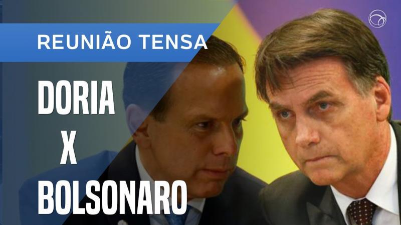 Dória e Bolsonaro discutem em vídeo conferência